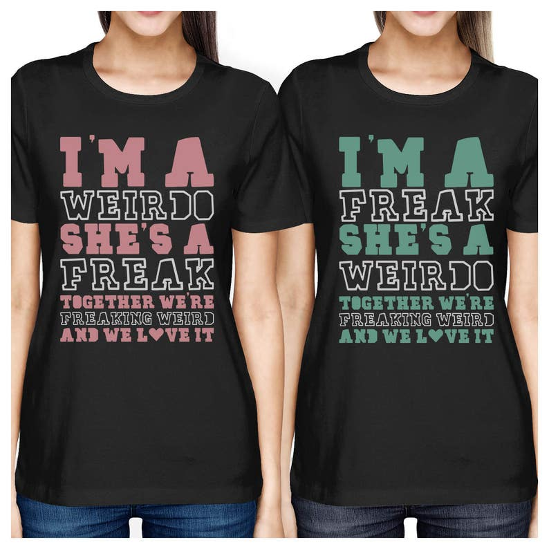 4a8558025 Cute Best Friend T Shirts - Freak and Weirdo - Funny BFF Matching Shirts  <FT024>