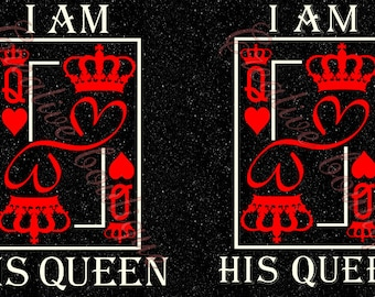 8fc3da67dd I am his Queen Crown Tiara King card SVG Cutting cut file Cricut Silhouette  Lady Woman Man image vector Husband Wife