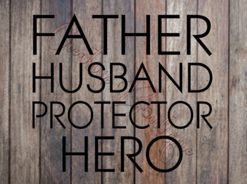 711e14beb Father Husband Protector Hero Dad Father's Day Fathers SVG | Etsy