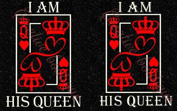 i am his queen crown tiara king card svg cutting cut file