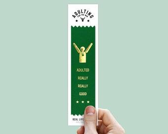 Funny Award Ribbon - Adulted Really Good / Adulting Ribbons / Adulting Awards / AdultingFTW / Ribbons For Adults / Novelty Ribbons / Joke