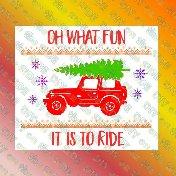 Christmas Jeep Silhouette.Svg Cut File Christmas Tree Jeep Vintage Shirt What Fun To Ride Instant Download