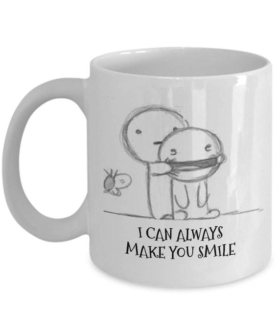 I Can Always Make You Smile Mug 11oz White Ceramic Coffee Etsy