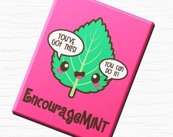 """Vegan Vegetarian Funny Fridge Magnet """"EncourageMINT""""  2.5x3.5"""