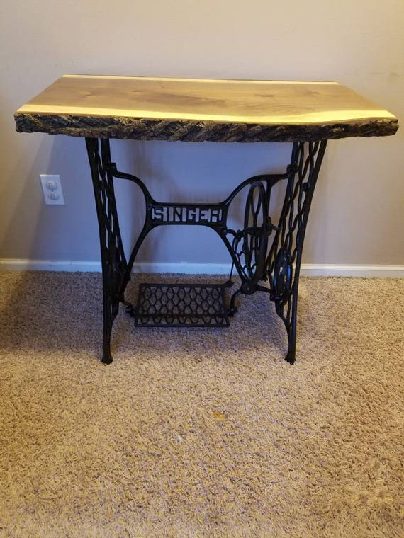 Repurposed singer sewing table base with natural live edge watchthetrailerfo