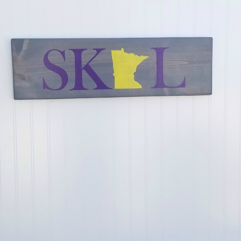 SKOL Wood Sign MN Vikings Minnesota State Pride NFL