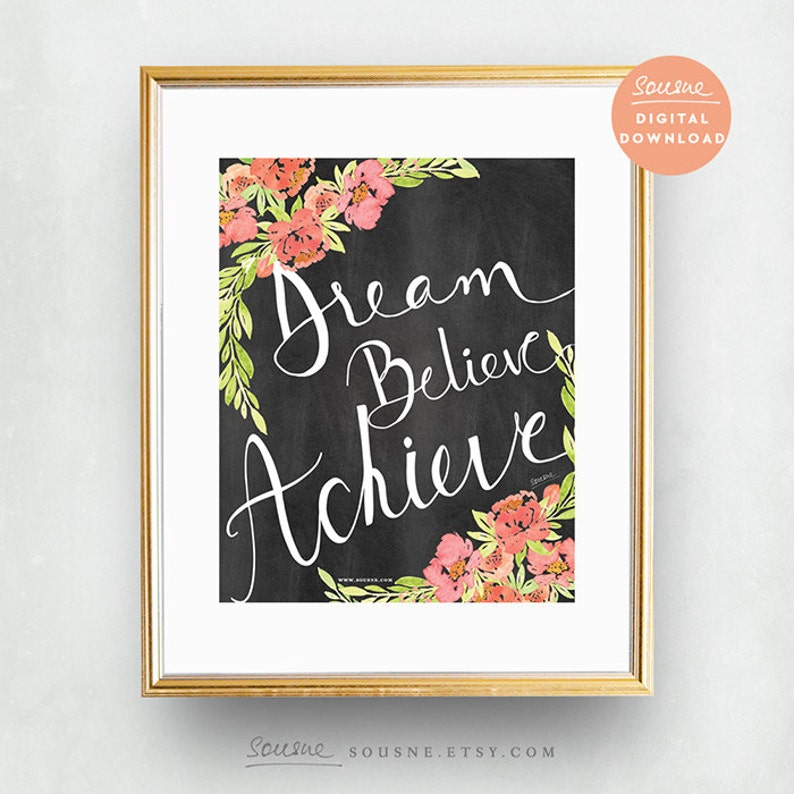Marvelous Printable Chalkboard Art Girl Bedroom Wall Quote Inspirational Success Quote Motivational Poster Dream Believe Achieve Office Decor Art Download Free Architecture Designs Grimeyleaguecom