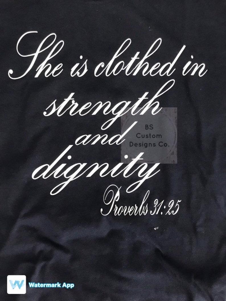 Proverbs 31, godly shirt, godly women, custom shirt, gift idea, great gift,  gift for woman, gift her her, custom gift, biblical shirt, verse