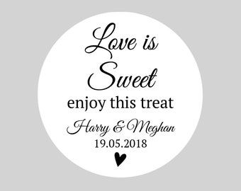 Personalised Round Wedding Favor Stickers  / Wedding Bag Stickers / Wedding Gift Bag Stickers - Love is Sweet Enjoy This Treat