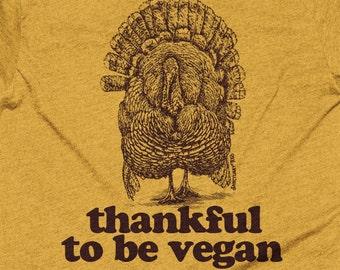 18580e51 Vegan Thanksgiving, Vegan T Shirt, Thankful to Be Vegan, Vegan Turkey,  Unisex American Apparel TShirt - Item 1201 - Maroon Ink