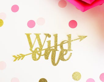 Wild One Cake Topper, First Birthday Cake Topper, Baby Cake Topper, Birthday Cake Topper, Gold Cake Topper, Glitter Cake Topper