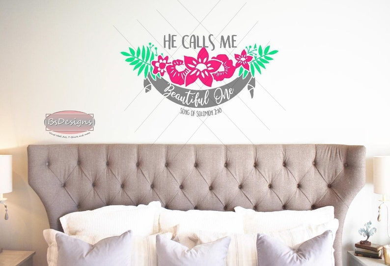 He Calls Me Beautiful One Wall Art, Love wall decal, bible verse vinyl  decal, what would jesus do, christian decals, Song of Solomom 2:10