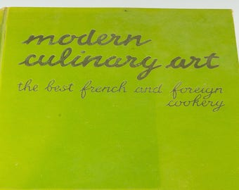 """Modern Culinary Art"""" rare vintage cookbook. The """"Queen"""" of cookbooks, translated from French """"L'Art Culinaire Moderne"""" English edition"""