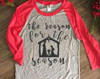SALE The Reason For The Season Baby Jesus Christmas Tee//Christmas Shirt, Manger, True Story, christian christmas shirt, christmas shirts