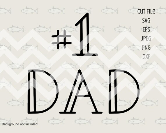 Dad Best Dad Father Day Dad Svg Fathers Day Svg Dad Etsy