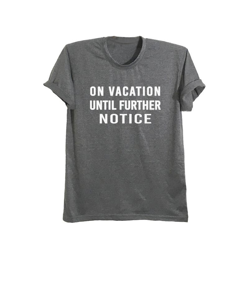 e6838791f6bc Tumblr shirts with sayings vacation shirt ideas girls trip