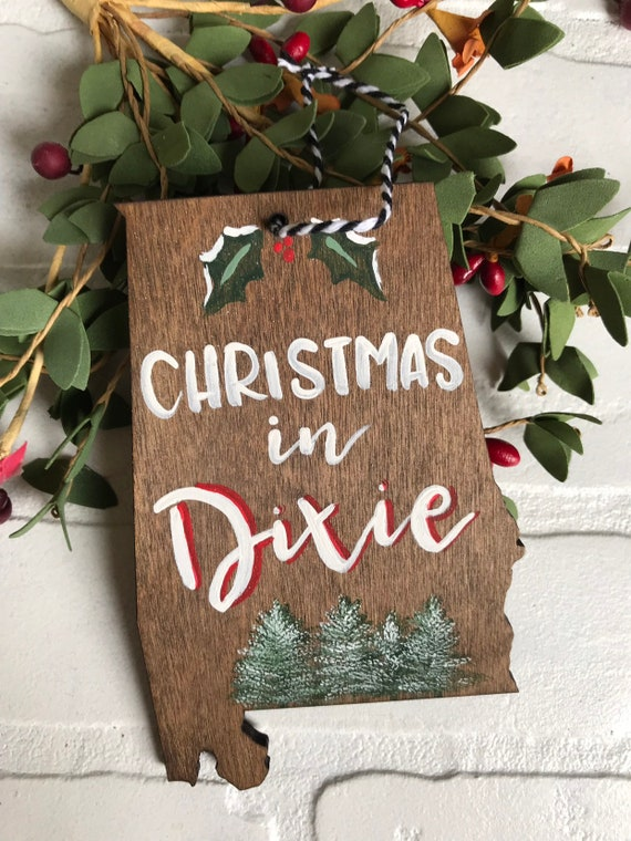 Alabama Christmas In Dixie.Alabama Christmas Ornament Merry Christmas Y All Home State Ornament Custom Ornament Wood State Ornament Christmas In Dixie Ornament