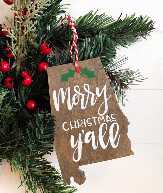 Alabama Christmas In Dixie.Alabama Christmas Ornament Merry Christmas Y All Christmas In Dixie Home State Ornament Custom Ornament Wood State Ornament