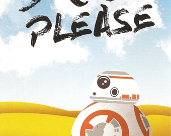 5x7 Art Print Star Wars Episode VII Force Awakens BB-8 Droid Please Finn Robot John Boyega!
