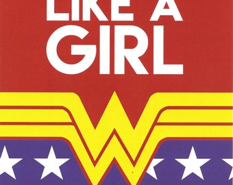 5x7 Art Print DC Wonder Woman Fight Like A Girl Diana Prince Logo Stars Costume Outfit