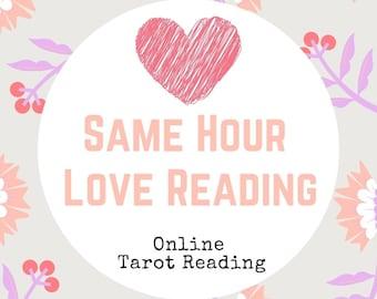 Same hour love reading, Same Day Tarot, Quick Tarot Reading, Ex Lover Reading, Love Psychic, 24 hr Psychic, Same Day Love Reading