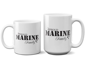 Proud Marine Family Coffee Tea MugBirthday Gift For MenWomenMomDadSisterBoyfriend 11oz Or 15oz Ceramic Cup