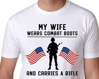 7a58c5de My Wife Wears Combat Boot Shirt - Wife Veteran Shirt-Military Support Shirt- Wife