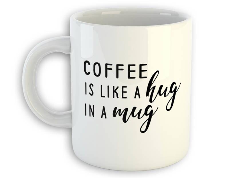 51edc9c7b2294 Coffee is Like A Hug in A Mug - Coffee Lover Mug - But First Coffee Mug -  Coffee Mug - Funny Coffee Quote Mug - Coffee Mom Mug