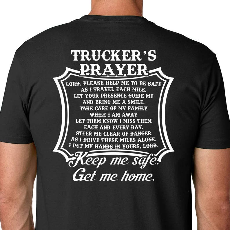 408ecab3076 Truckers Prayer Tshirt Truck Driver Shirt Fathers Day Gift