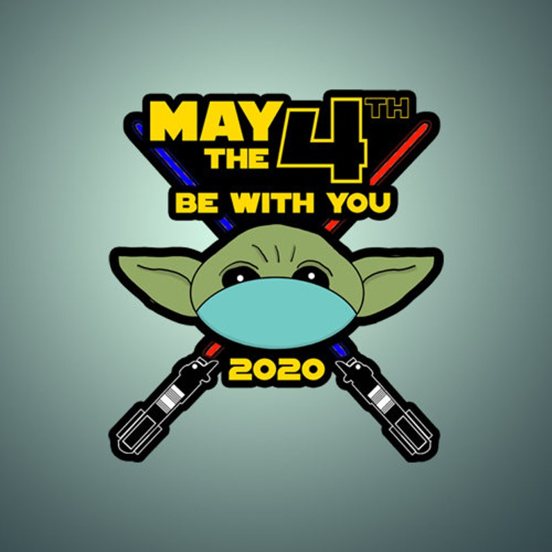 May the Fourth Be with You  May the 4th Be with You Sticker image 0