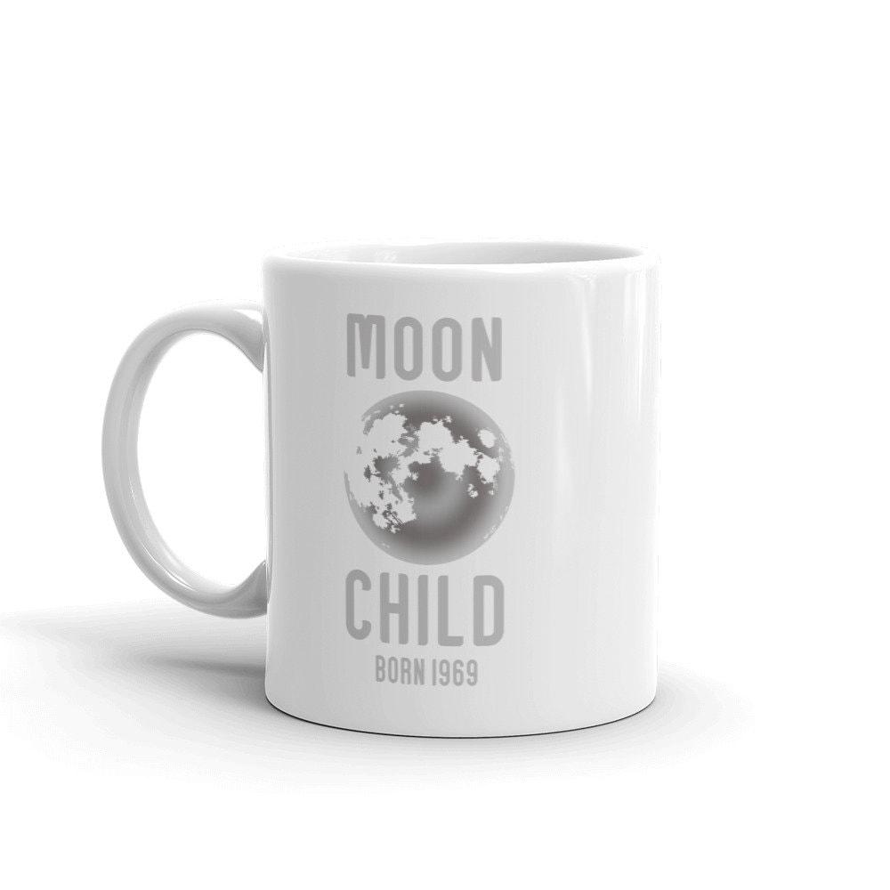 Moon Child Born In 1969 Funny Mug 50th Birthday Gift For Father Friend Husband Unique Idea Him