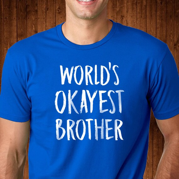 WORLDS OKAYEST LITTLE BROTHER T SHIRT RETRO LITTLE BROTHER GIFT TEE