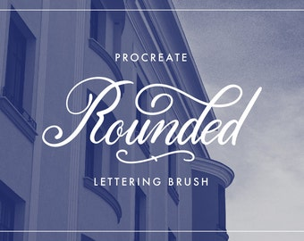 Rounded - iPad lettering brush for Procreate | iPad Pro | Typography | Calligraphy