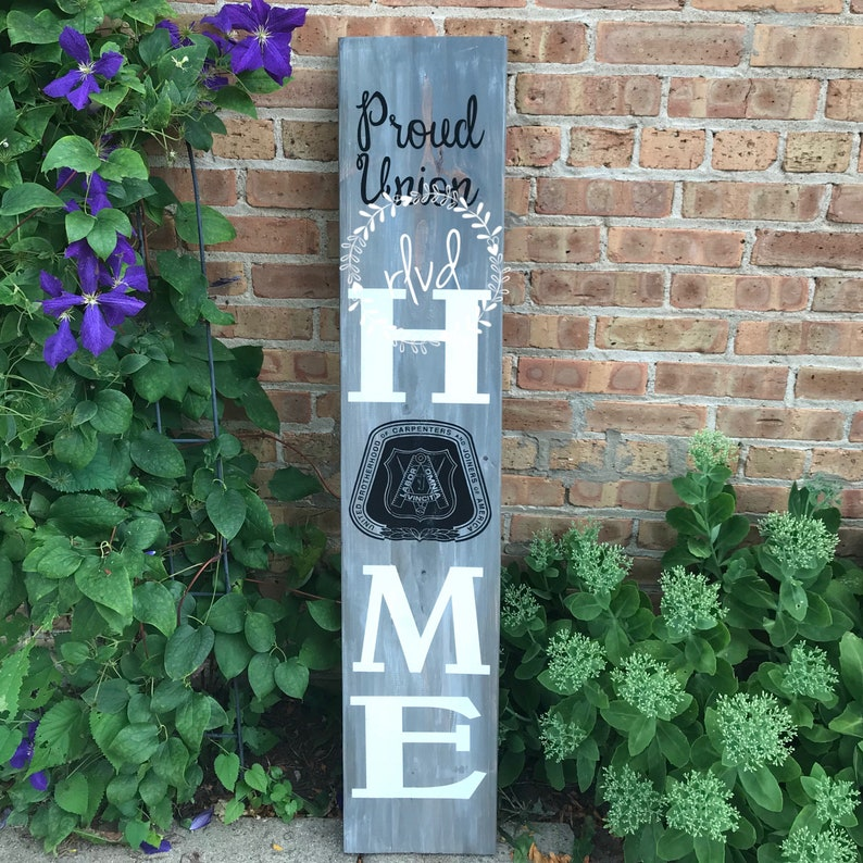 4' Proud Union Home Sign ANY TRADE Carpenter, Iron Worker, Plumbers,  Glaziers, Police,Bricklayers