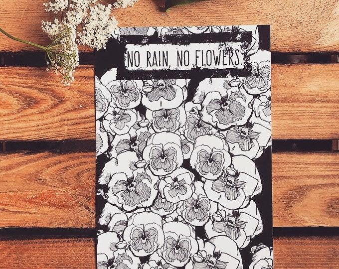 "SALE*** Postcard ""No rain, no flowers"""