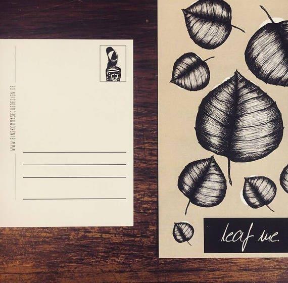"""Postcard """"Leaf Me"""""""