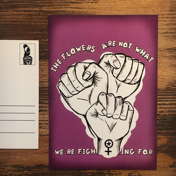 "Postcard ""The flowers are not what we re fighting for"""