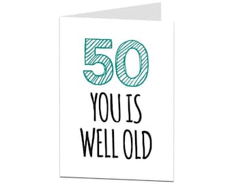 50th Birthday Card 50 Men Women Funny Sarcastic Joke Brother Sister Son