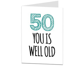 50th Birthday Card. 50 Card. 50th Birthday Card Men Women. Funny 50th Birthday Card. Sarcastic Joke 50th Birthday Card Brother Sister Son