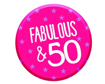 50th Birthday Gift. 50th Birthday Badge. 50th Buttons. Fiftieth Badges. Happy 50th. Age 50 Today. Women Party Decorations.