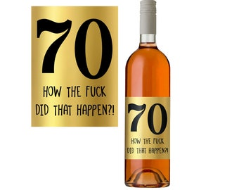 Gold Wine Label. 70th Birthday Gift Idea. Wine Bottle Label. Funny Wine Bottle Label. Wine Gift.