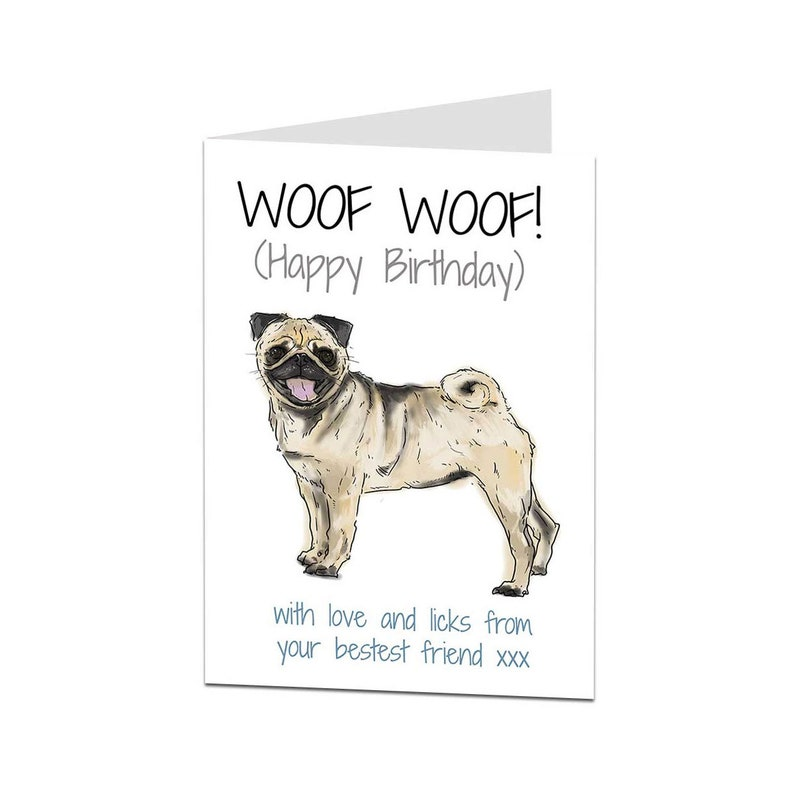 Pug Birthday Card From The Dog For Owner Lover Perfect Son Daughter Niece