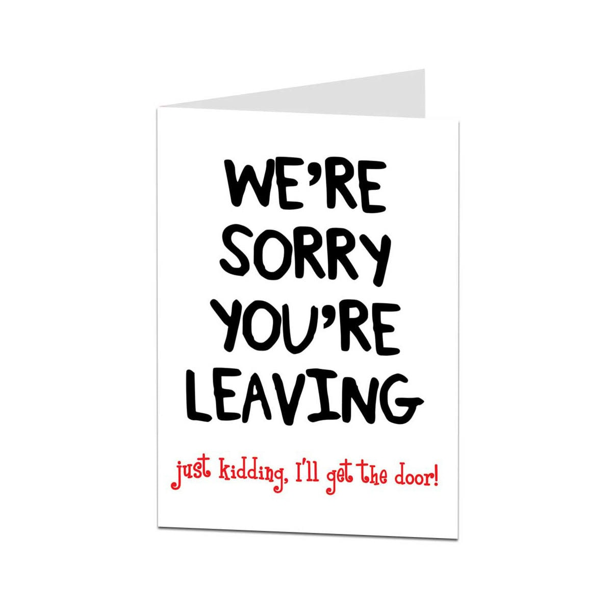 Leaving Card Sorry Your Leaving Card Funny Leaving Card Etsy