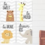 Printable set of 4, Be sweet bear Be proud giraffe Be brave lion Dream big elefant, Animal nursery wall art, Chevron nursery, safari nursery