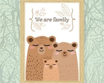 Bears printable, We are family, bears family, woodland print, mama bear, papa bear, teddy bear, nursery printable, nursery Wall art
