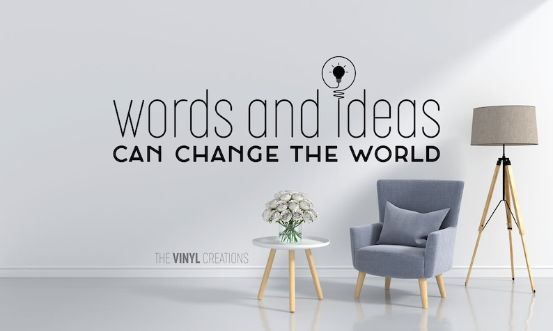 Words And Ideas Can Change The World Wall Decal Inspirational Etsy