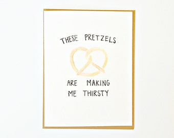 Blank Seinfeld card, pretzel, Seinfeld quote, friendship, greeting card, just because card, birthday card, humor, funny card