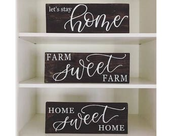 Home Signs / Home Sweet Home / Farm Sweet Farm / Lets Stay Home