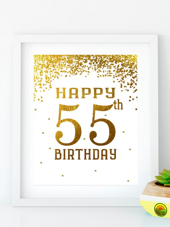 Happy Birthday 55 Gold Sign 55th Party