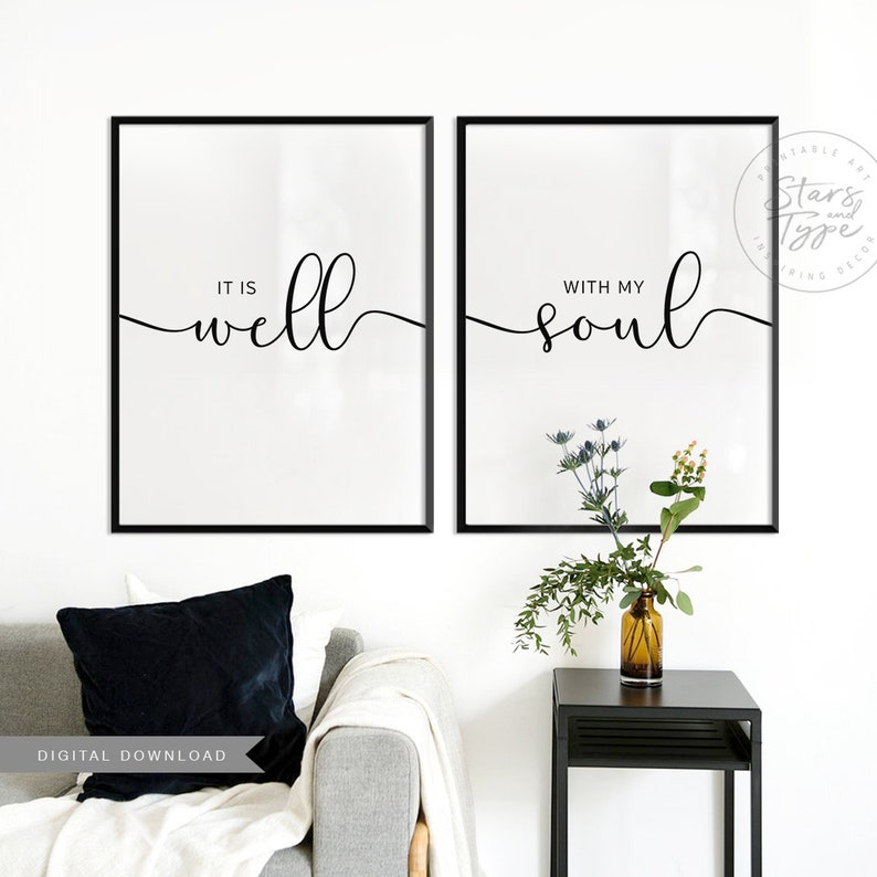 It Is Well With My Soul, Set of 2 Wall Art PRINTABLES, Family Living Room  Art, Above Bed Bedroom Decor, Instant Digital DOWNLOAD Print Jpegs